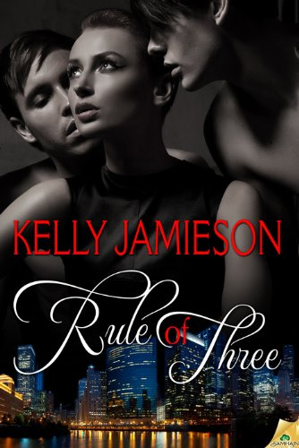 The Rule Of Three Series By Kelly Jamieson Reviewed By Dottie